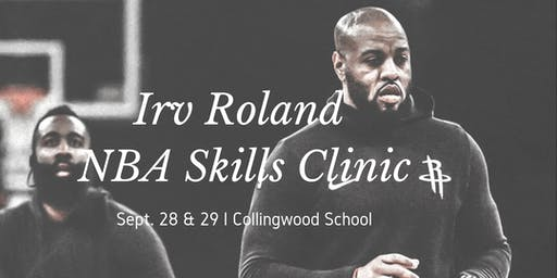 NBA Skill Clinic with Irv Roland - Sept 28 & 29