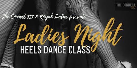 Ladies Night- Heels Dance Class tickets