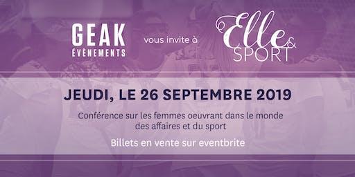 Elle & Sport - Parlons des  femmes oeuvrant dans les affaires et le sport