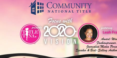 Coming into Focus 20/20 Vision with Community National Title  tickets