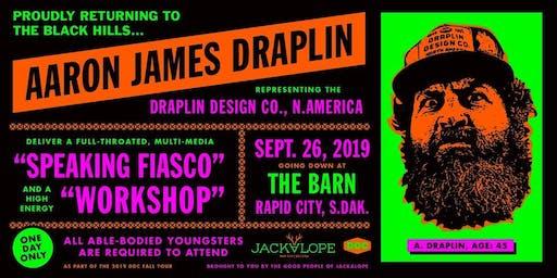 Aaron Draplin- DDC Workshop + Full-Throated, Multi-Media Speaking Fiasco
