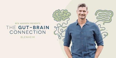 The Gut-Brain Connection –Blenheim tickets