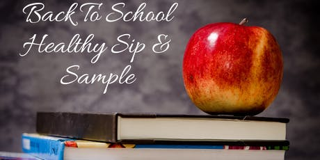 Back To School Healthy Sip and Sample tickets