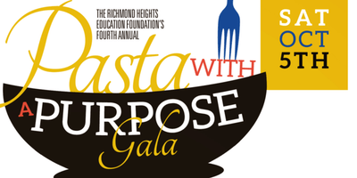 Richmond Heights Education Foundation presents Pasta with a Purpose Gala!
