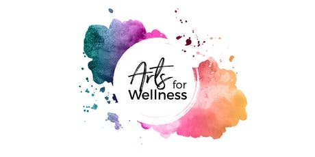 What is Arts for Wellness? tickets