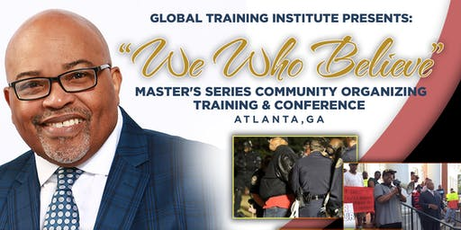 We Who Believe: Master's Series Community Organizing Training