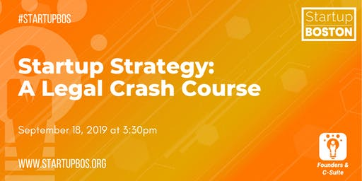 Startup Strategy: A Legal Crash Course