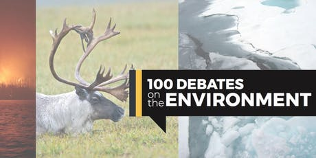 100 Debates on the Environment - Kitchener Centre tickets