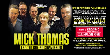 Mick Thomas and the Roving Commission at Publican, Mornington! tickets