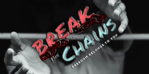 BREAK THE CHAINS ...Freedom Belongs to You
