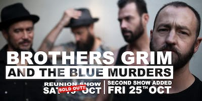 Brothers Grim and the Blue Murders - SECOND SHOW