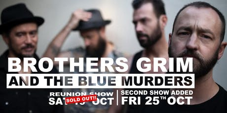 Brothers Grim and the Blue Murders - SECOND SHOW tickets