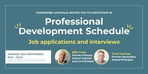 Professional Development Schedule - Job Applications and Interviews