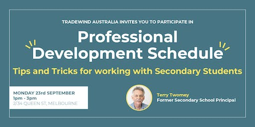 Professional Development - Tips and Tricks Working with Secondary Students