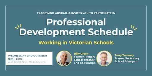Professional Development Schedule - Working in Victorian Schools