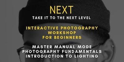 NEXT Workshops: The Starter | Beginner Photography Class - Master Manual