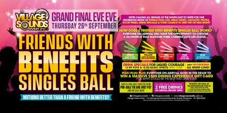 Friends with Benefits Singles Ball at Village Sounds 28s! tickets