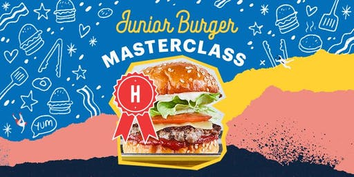 Huxtaburger Eastland's Junior Burger Masterclasses