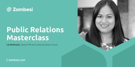 Public Relations Masterclass with Liz McKenzie, Canva tickets