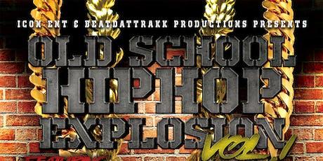 Old School Hiphop Explosion Vol. 1 tickets