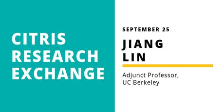 CITRIS Research Exchange - Jiang Lin tickets