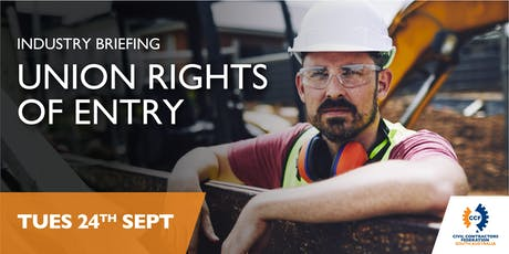 Industry Briefing - Union Rights of Entry tickets