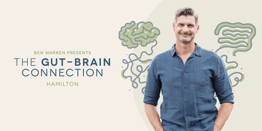 The Gut-Brain Connection – Hamilton
