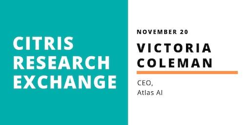 CITRIS Research Exchange - Victoria Coleman
