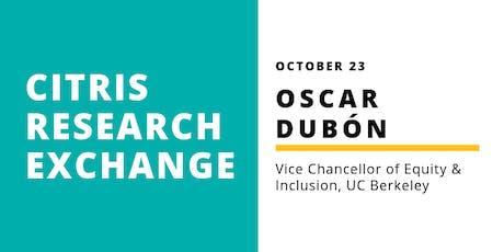 CITRIS Research Exchange - Oscar Dubón tickets