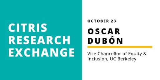 CITRIS Research Exchange - Oscar Dubón