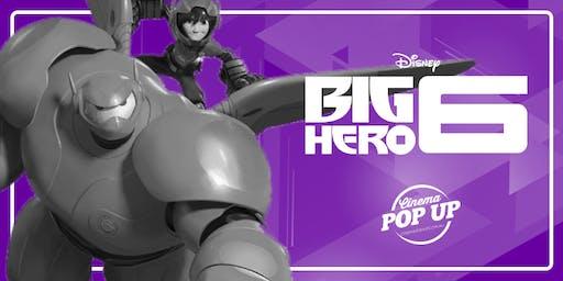 Cinema Pop Up - Big Hero 6 - Drouin