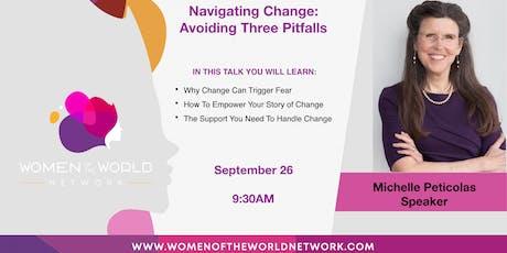 Women of the World Network Walnut Creek, CA: Navigating Change tickets