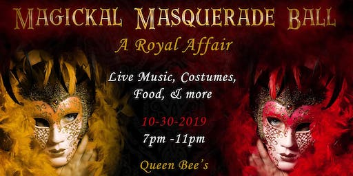 Magickal Masquerade Ball ~ A Royal Affair