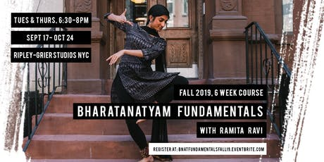 Bharatanatyam Fundamentals with Ramita Ravi - Fall 2019 Session tickets