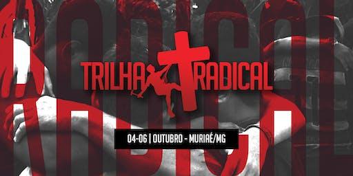 TRILHA RADICAL MURIAÉ -MG // OUTUBRO 2019