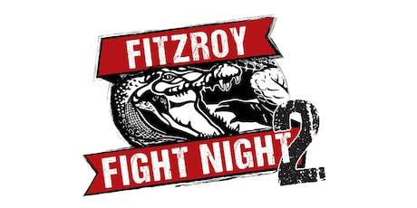 Fitzroy Fight Night 2 tickets