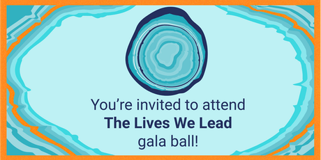 The Lives We Lead Gala Ball tickets