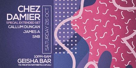 Geisha, Habitat and Stefan & Friends presents: CHEZ DAMIER (PRESCRIPTION RECORDS/RUSH HOUR | US) tickets