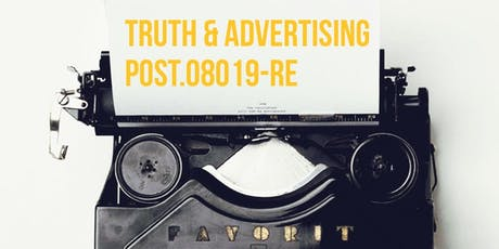 Truth and Advertising Session 8 Modules J & F  tickets