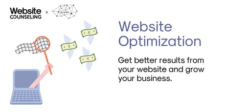 Website Optimization: Get better results from your website and grow your business tickets