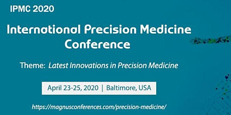 International Precision Medicine Conference tickets