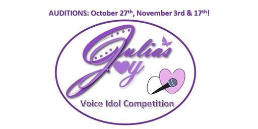 AUDITIONS NOW OPEN for Julia's Joy Voice Idol Competition for Ages 11-18