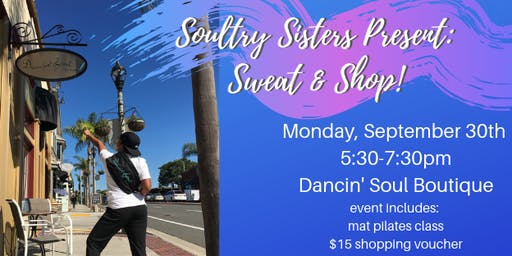Soultry Sisters Present: Sweat & Shop