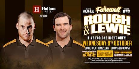 Farewell Tour - Jarryd Roughead & Jordan Lewis LIVE at The Hallam Hotel tickets