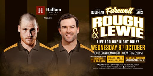 Farewell Tour - Jarryd Roughead & Jordan Lewis LIVE at The Hallam Hotel