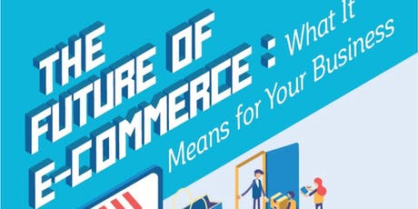 The Future Of E-Commerce: What It Means For Brick And Mortar stores tickets