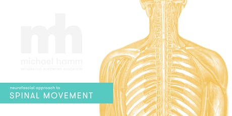 Neurofascial Approach to Spinal Movement tickets