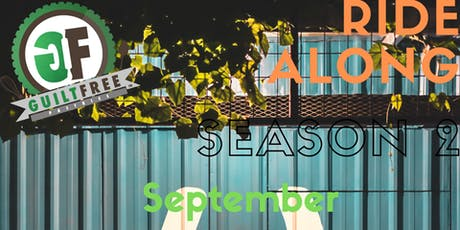 Guilt Free Ride Along Series: Season 2 (September Sessions) tickets