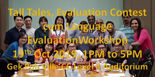 Tall Tales, Evaluation Contest cum Language Evalua