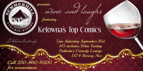 Summerhill Pyramid Winery presents Wine & Laughs at Dakoda's Comedy Lounge tickets